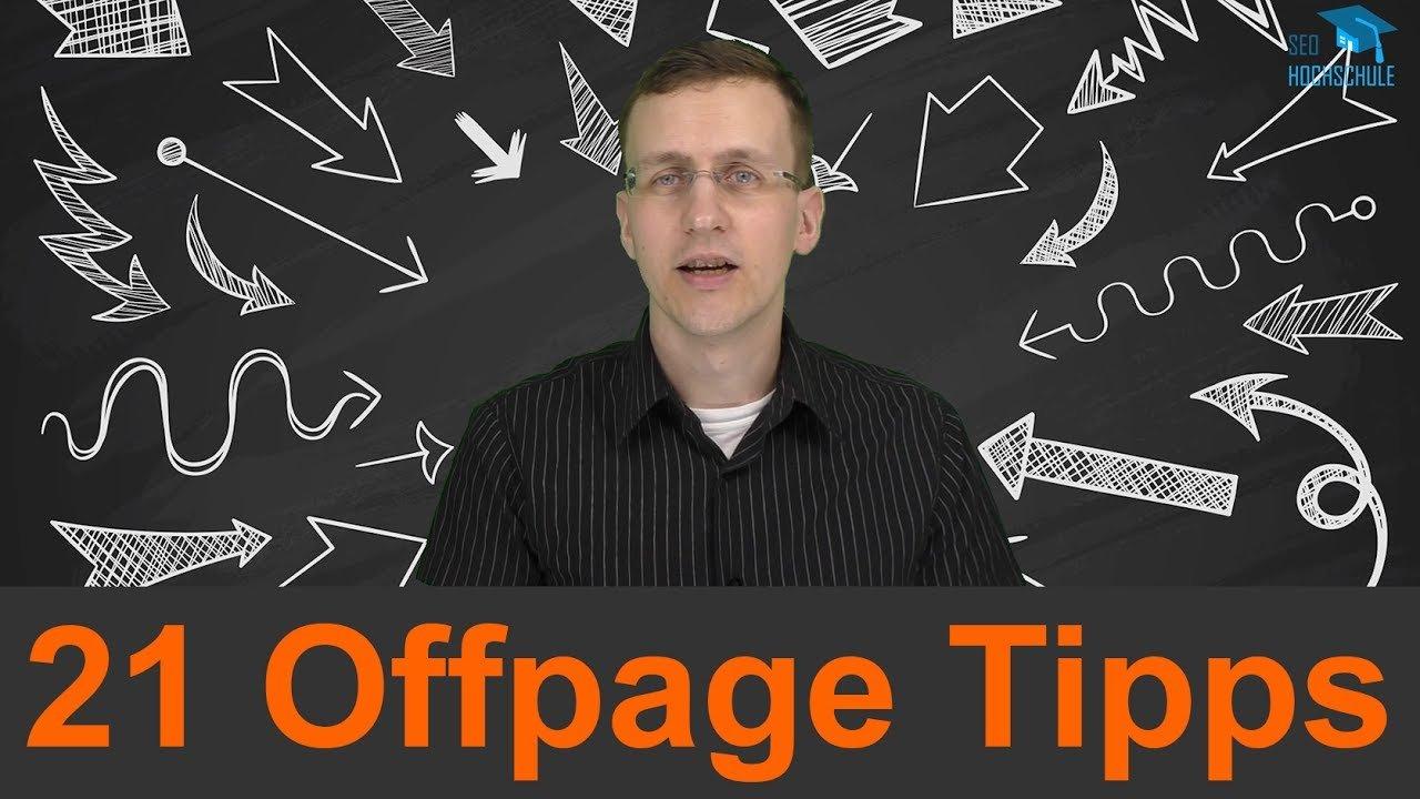 21 Tipps zur Offpage Optimierung, die du 2017 beachten solltest - SEO Dienstag #34