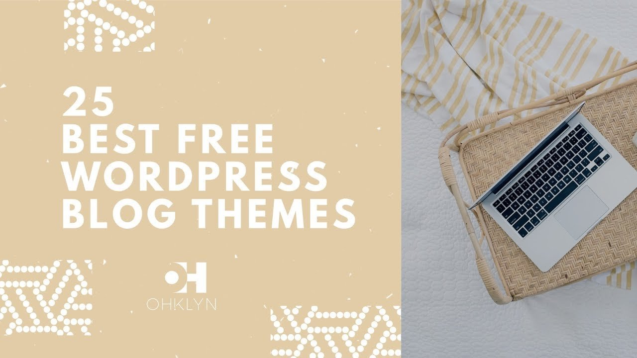 25 Best Free WordPress Blog Themes | Free WordPress Themes [2018]