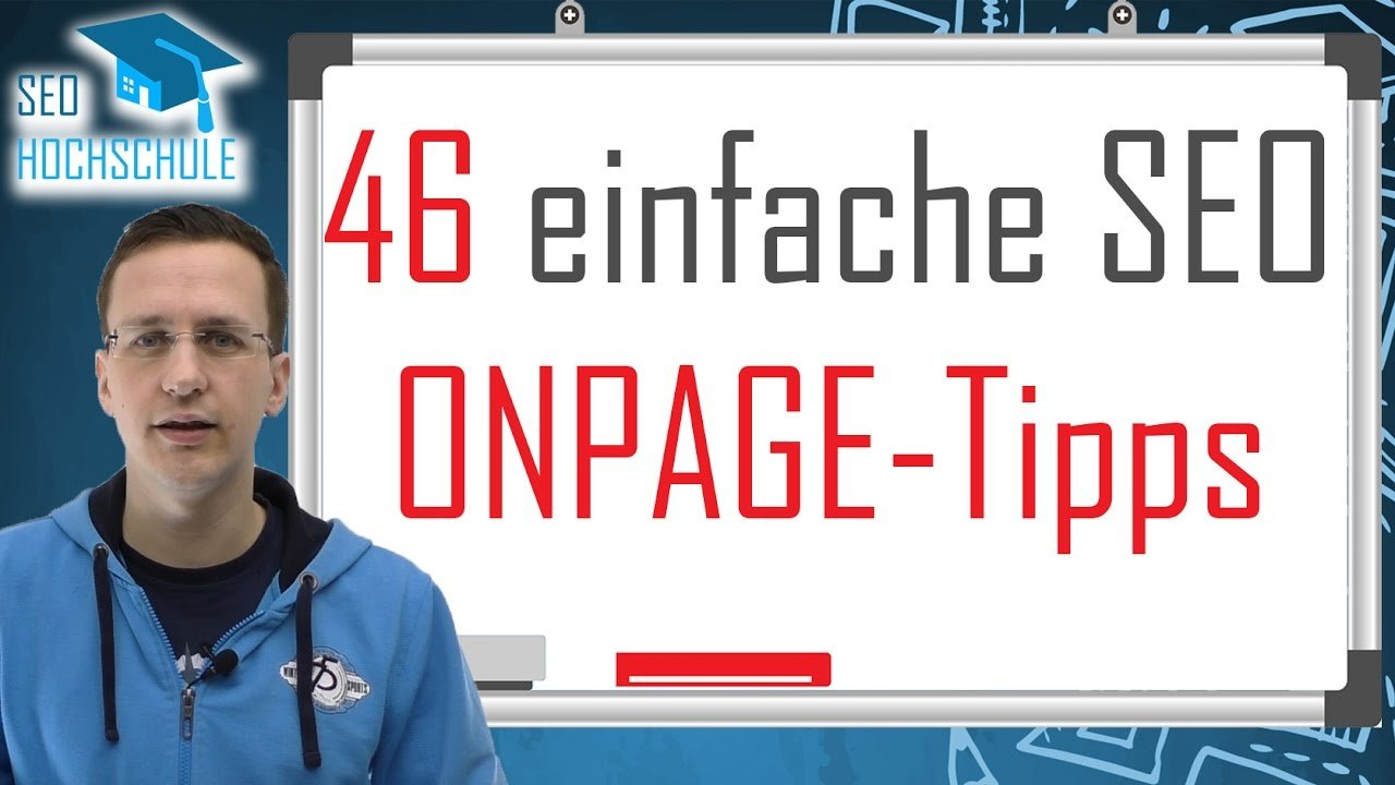 46 einfache SEO Onpage-Tipps, die du 2017 beachten solltest - SEO Dienstag #18