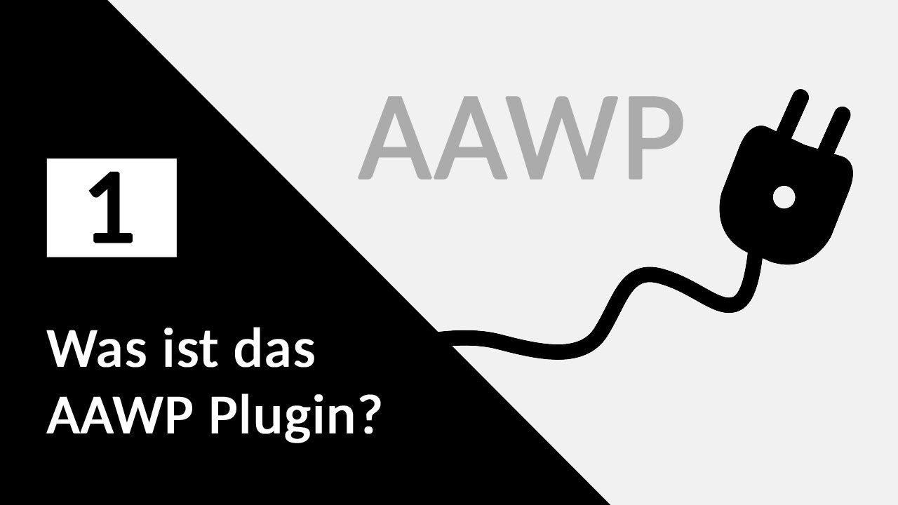 AAWP Plugin Teil 1 – Was ist das AAWP Plugin?