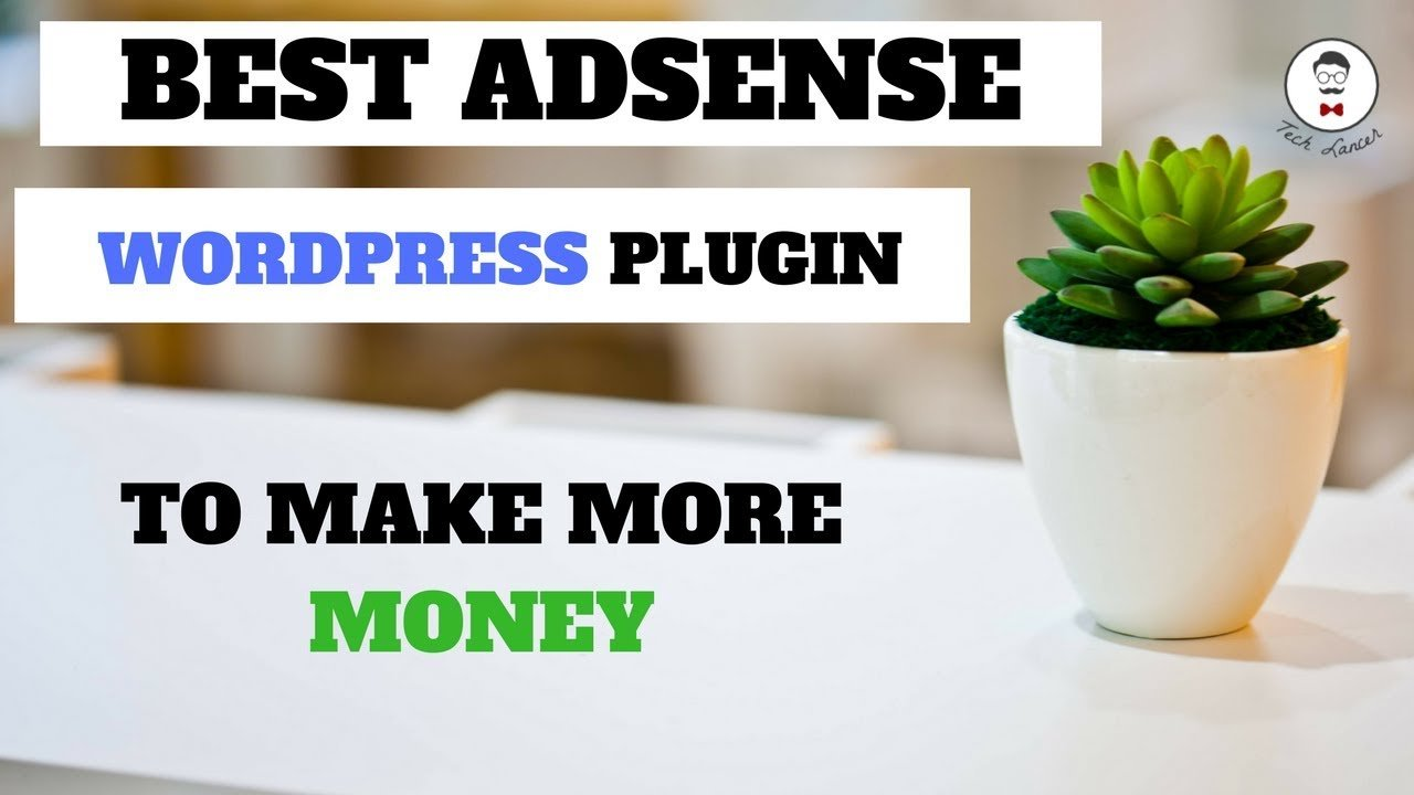 Best Free Adsense Wordpress Plugin 2017 | Top 4 Adsense Plugin for more Money | 200% Results