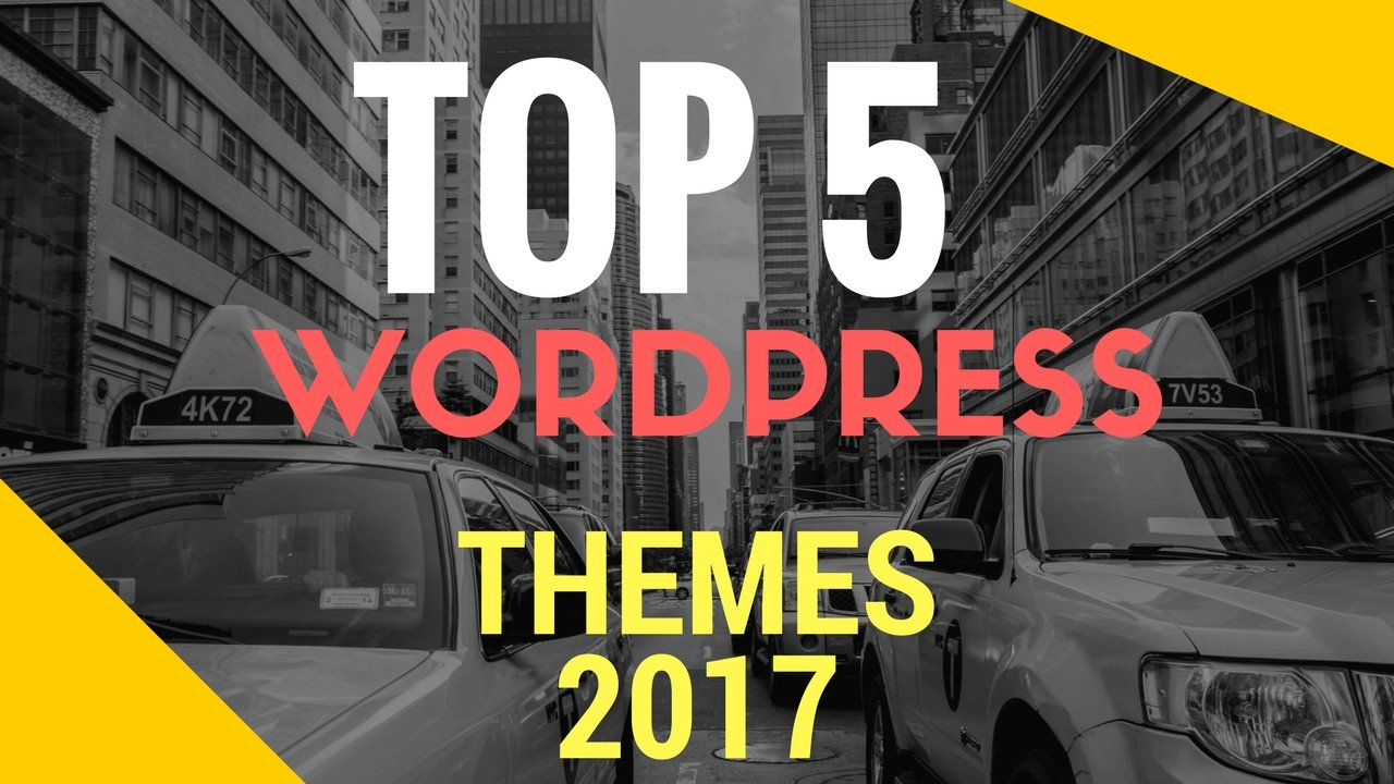 Best free Wordpress Themes 2017 | Top 5 Adsense Wordpress Themes