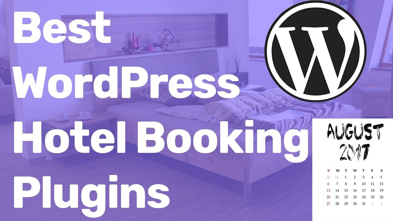 Best WordPress Hotel Booking Plugin - Reservation System 2017