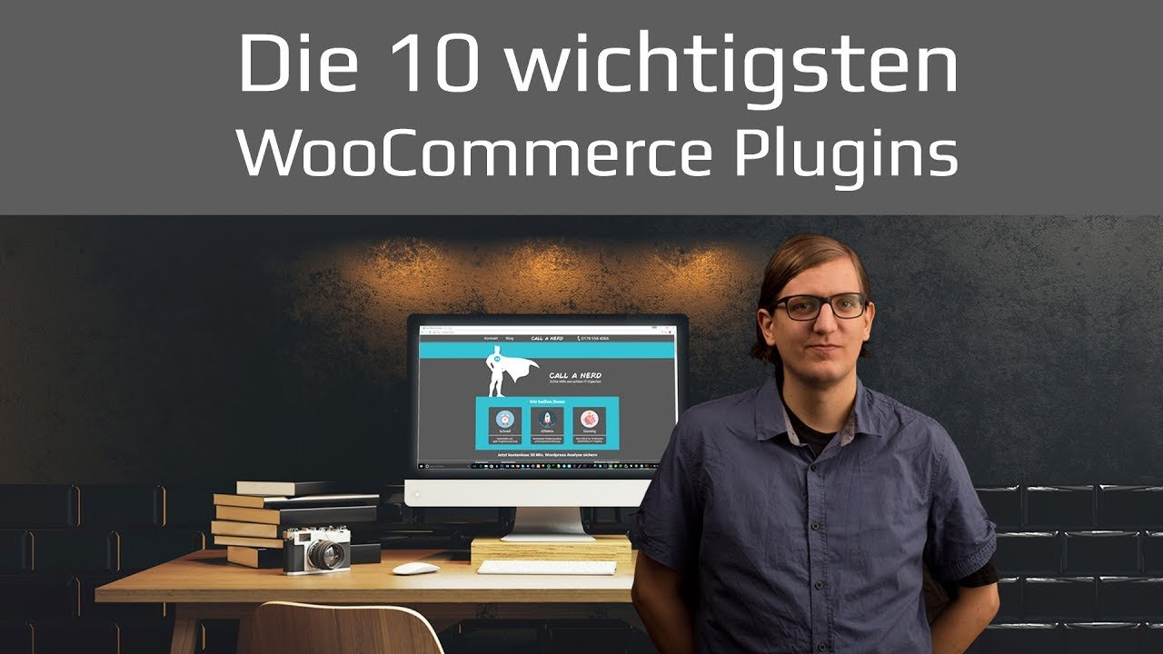 Beste WooCommerce Plugins Top 10 für Wordpress Onlineshop | Tutorial 2017 deutsch