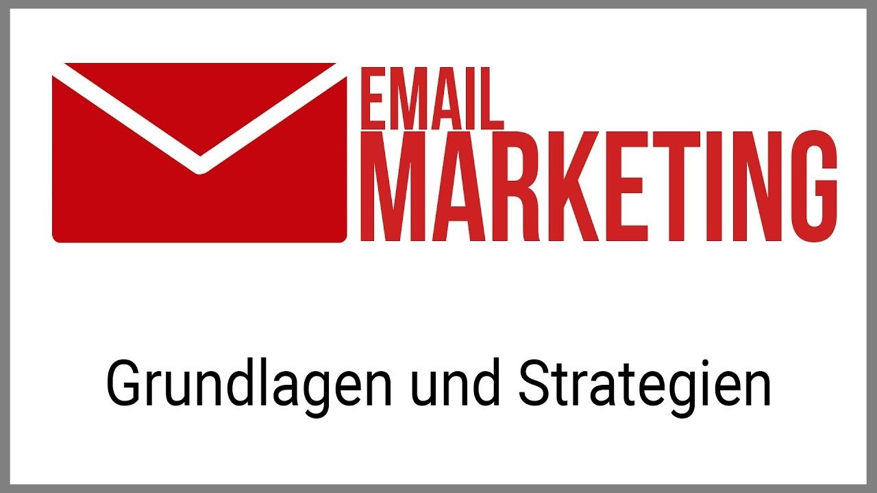 E-MAIL-MARKETING: Grundlagen und Strategien