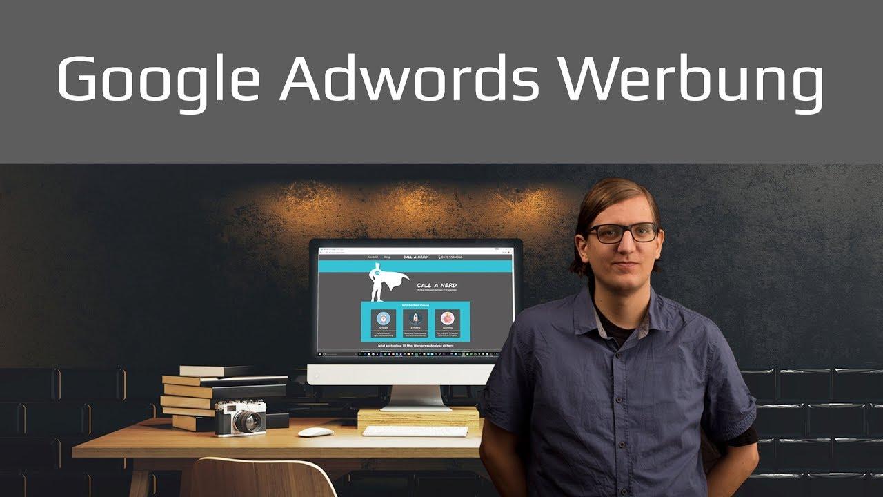 Google Adwords Werbung Anleitung und Tipps Tutorial 2017 deutsch