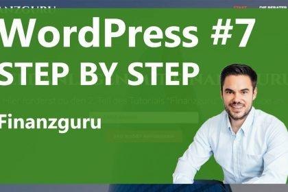 Homepage erstellen und Online Marketing 2017 - Finanzguru / WP Step by Step #07