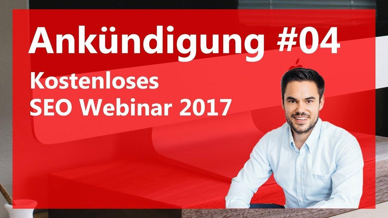 Kostenloses SEO 2017 Webinar / Ankündigung #04