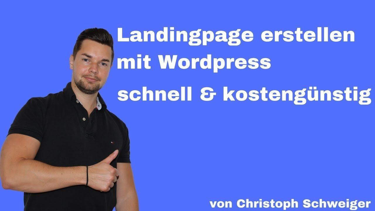 Landingpage erstellen Wordpress Tools die ich dafür nutze