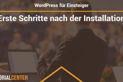 Lektion 3.1 Erste Schritte in WordPress nach der Installation - WordPress für Einsteiger