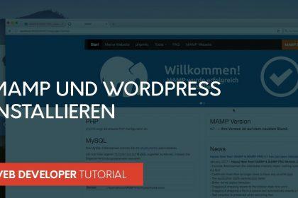 MAMP und Wordpress installieren