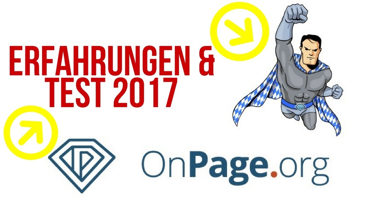 Onpage.org  Erfahrungen & Test 2017   Das beste SEO Tool ?