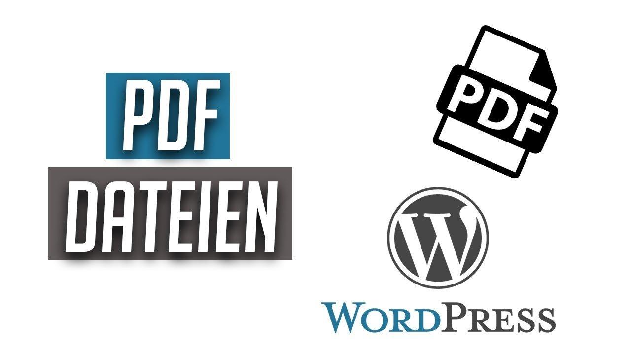 PDF-Dateien in WordPress einbinden.. aber richtig   Tutorial    2017