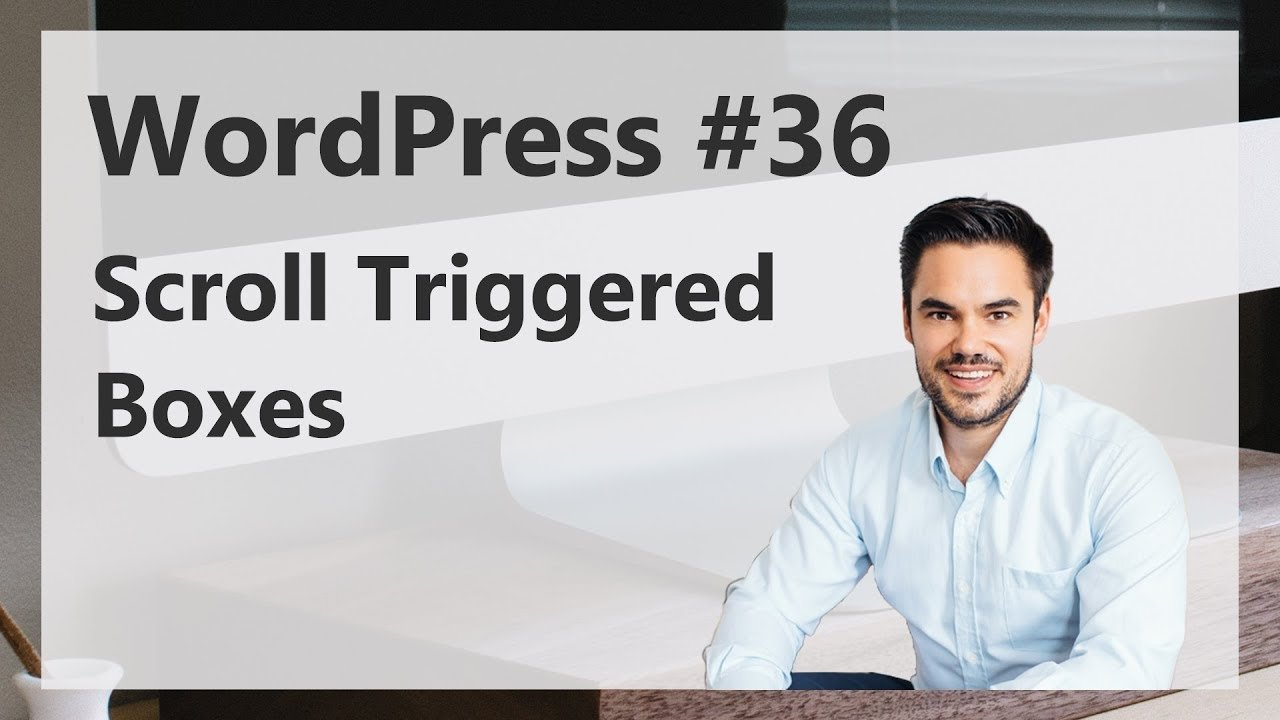 Scroll Triggered Boxes mit WordPress erstellen (Follower-Frage) / WordPress #36