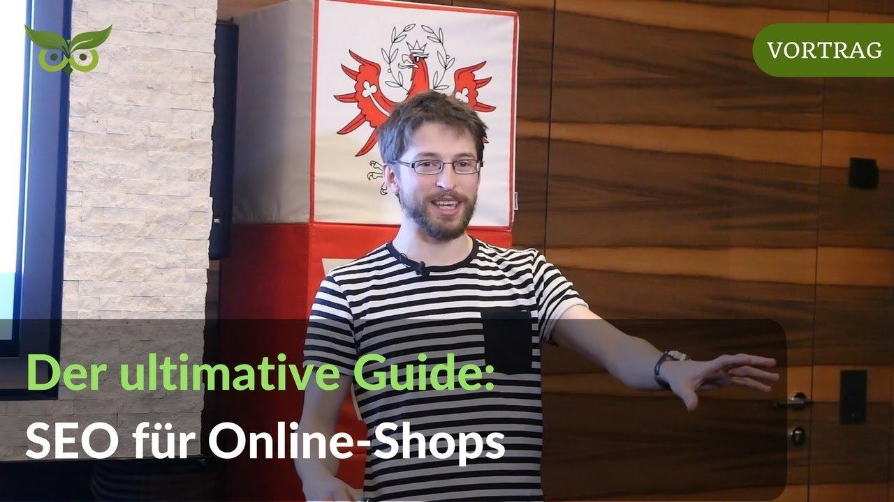 SEO für Online-Shops: Die ultimative Anleitung für E-Commerce SEO 2017