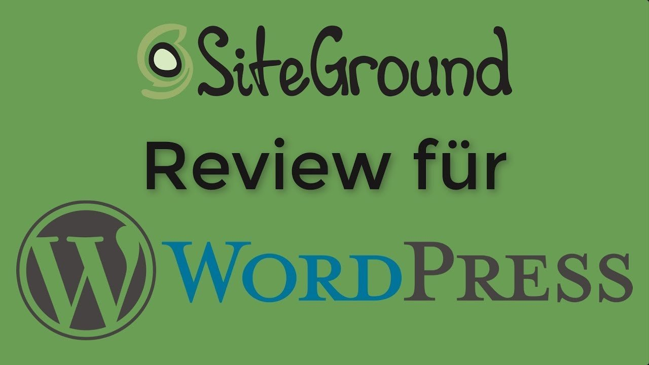 Siteground Review für Wordpress 2018 Deutsch
