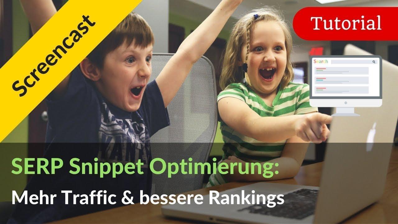 Sofort mehr Traffic & schnell bessere Rankings mit Snippet-Optimierung