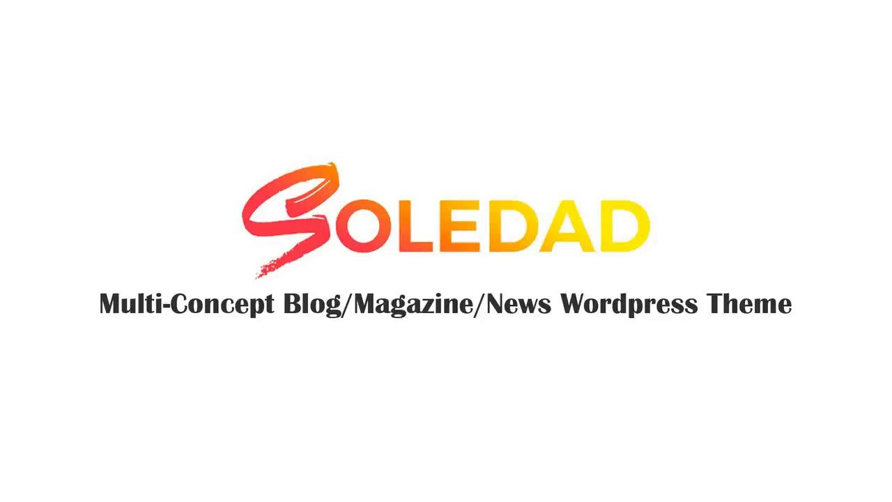 Soledad Wordpress Theme Version 4 - Installation & Import a Demo