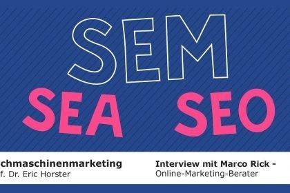 Suchmaschinenmarketing - #semmooc - Interview mit Marco Rick (Online-Marketing-Berater)