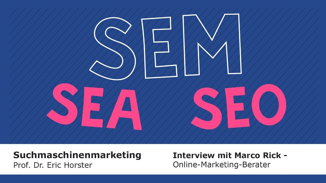Suchmaschinenmarketing - #semmooc - Interview mit Marco Rick (Online-Marketing-Berater)
