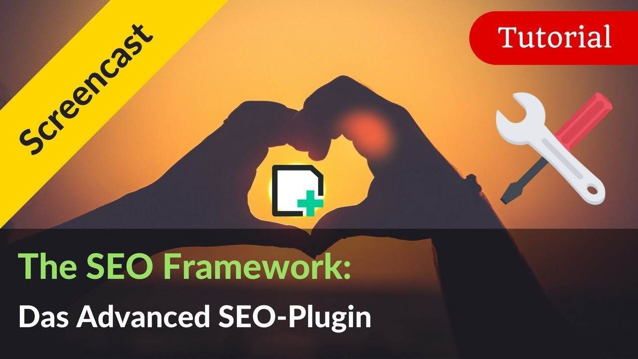 The SEO Framework: WordPress SEO Plugin Alternative zu Yoast SEO