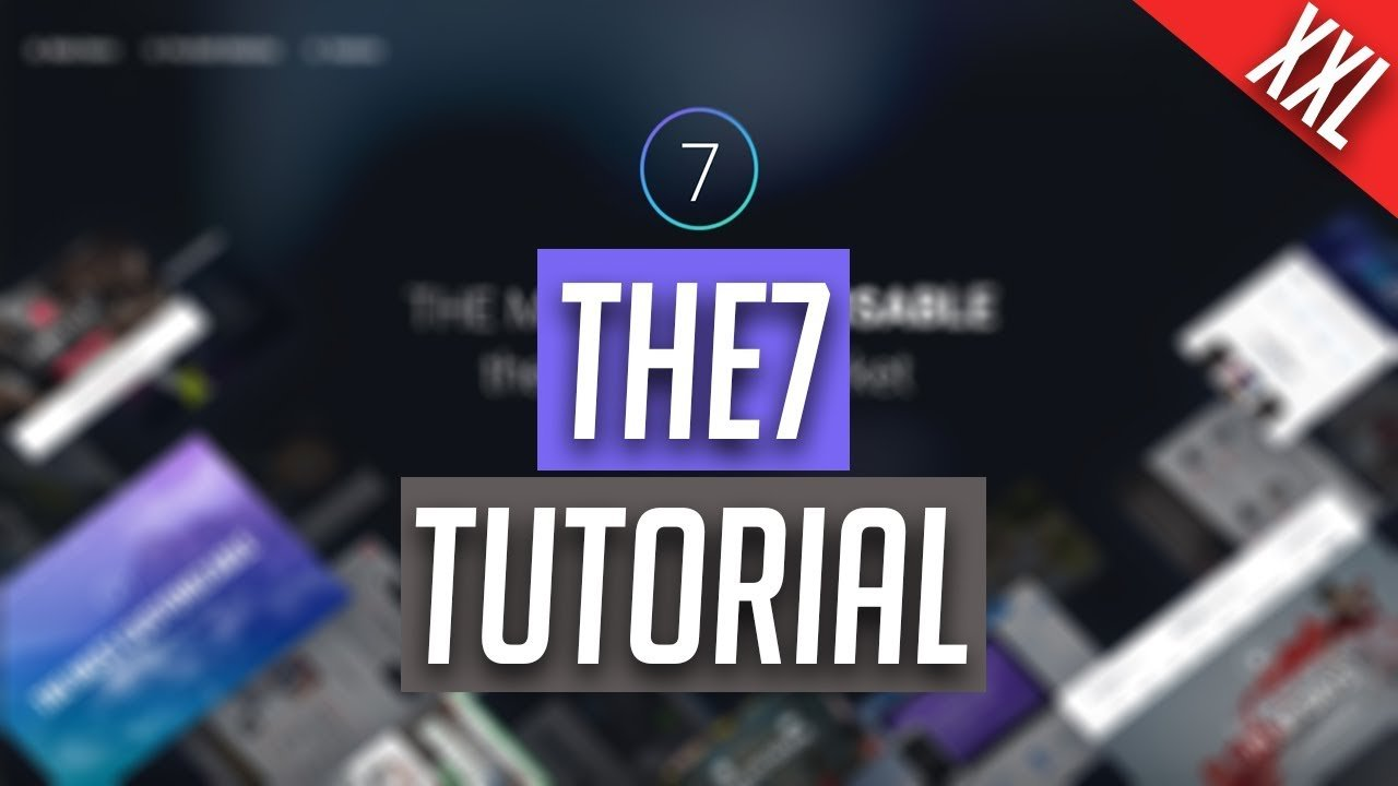 The7 WordPress Theme - XXL Tutorial [GER/HD]