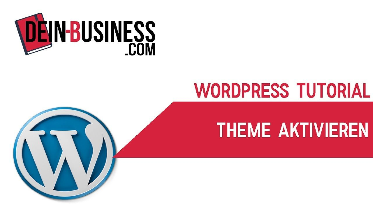 Theme aktivieren Wordpress Anfänger Tutorial