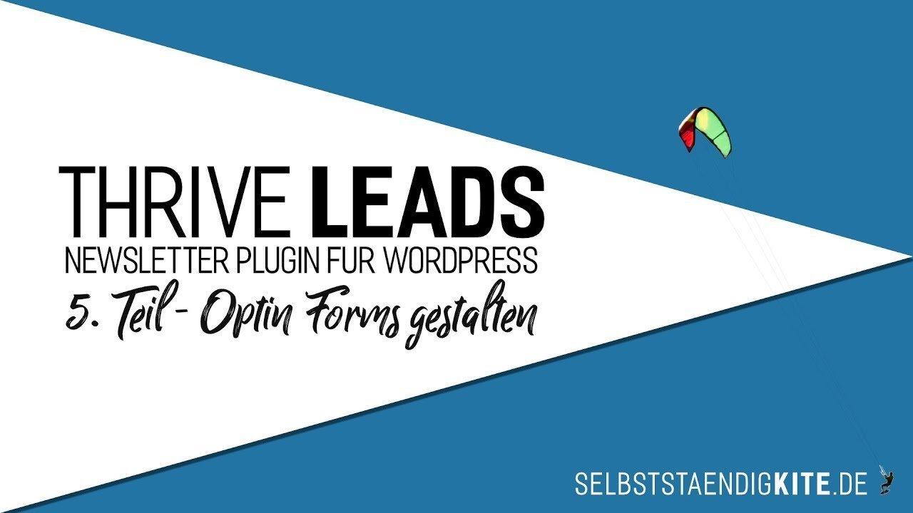 Thrive Leads [DEUTSCH] Newsletter Plugin WordPress Tutorial