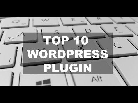 Top 10 WordPress Plugins | Beste Plugins  2017