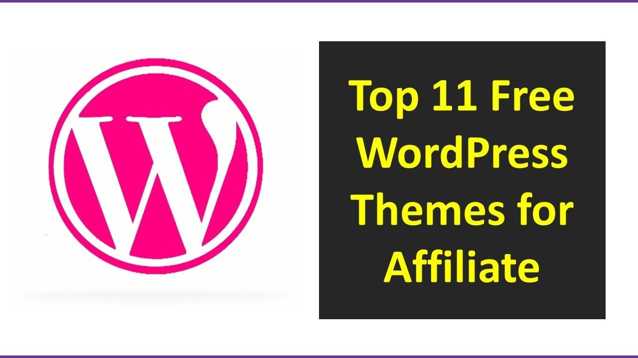 Top 11 Free WordPress Themes for Affiliate | All Thhemes From Wordpress Directory