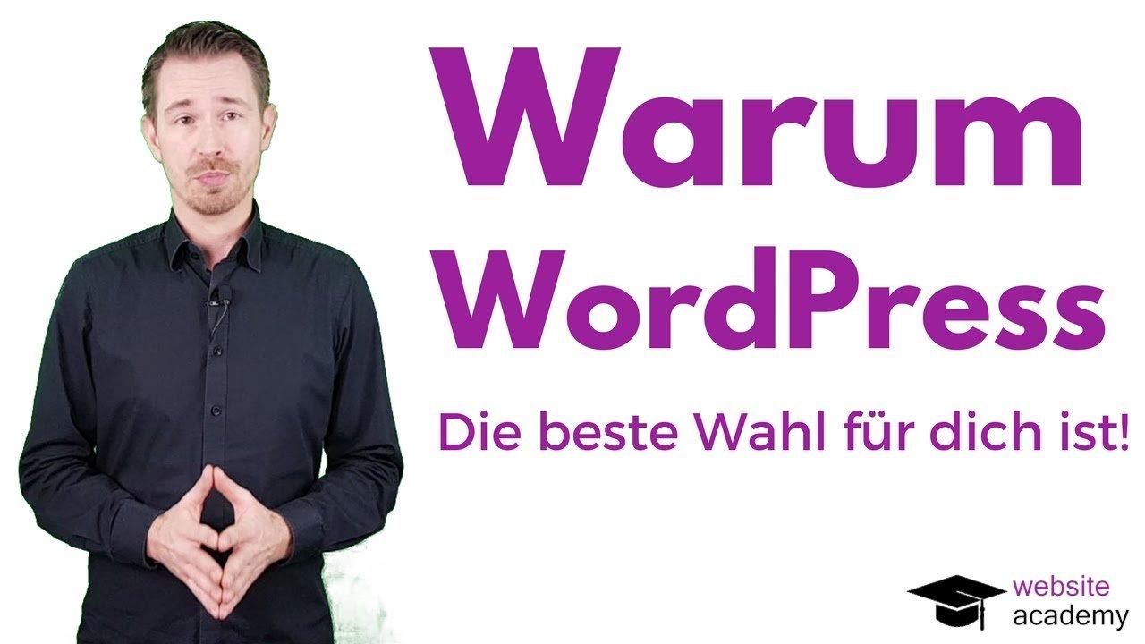 Warum WordPress die beste Wahl für dich ist