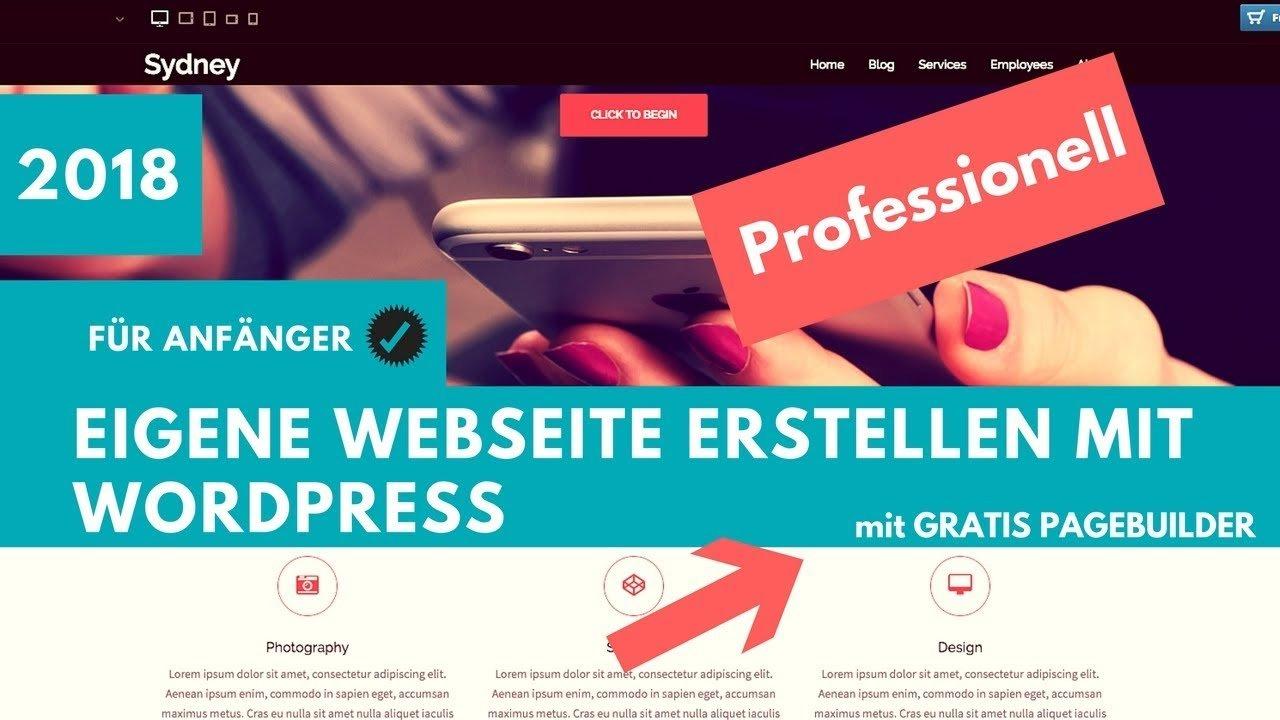 Webseite mit Wordpress erstellen - Tutorial 2018 - Sydney Theme - Elementor Pagebuilder