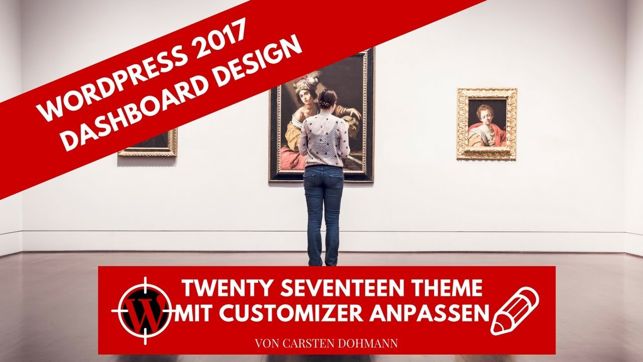 WordPress 2017 - Customizer am Beispiel des Themes Twenty Seventeen