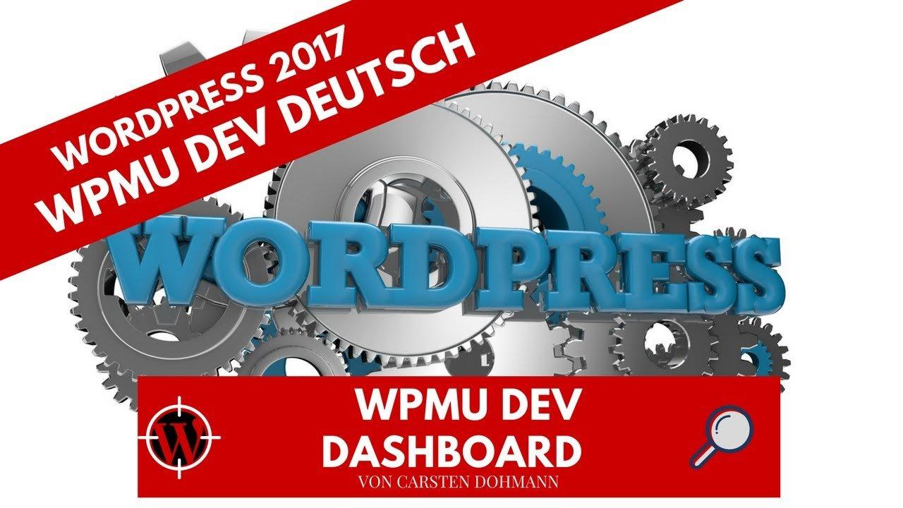 WordPress 2017 -  WPMU DEV Deutsch - Das WPMU DEV Dashboard