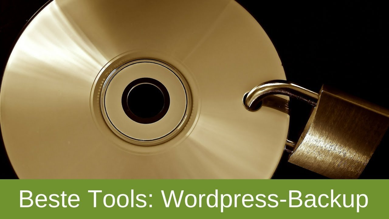 Wordpress Backup erstellen - mein bestes Tool