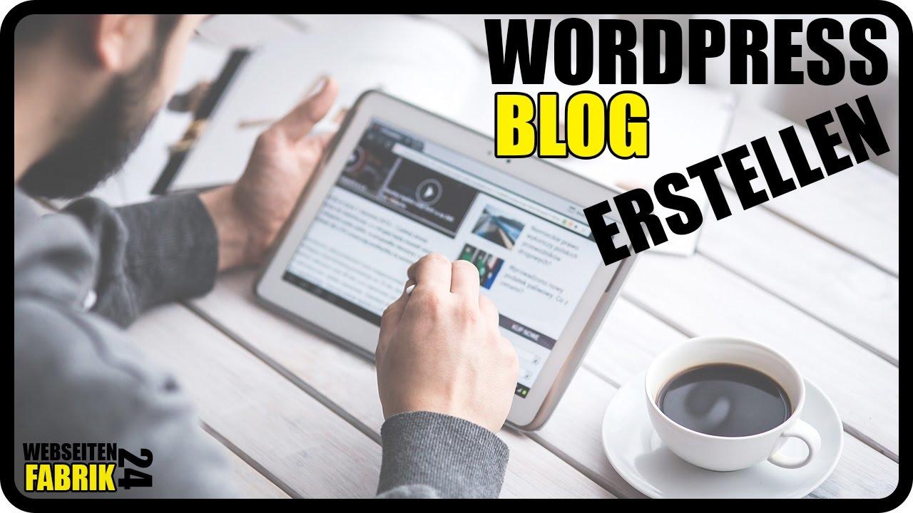 Wordpress Blog erstellen - Tutorial Deutsch/German - Website und Homepage erstellen einfach