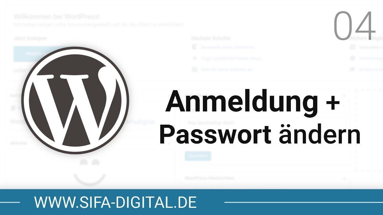 WordPress Grundkurs: Anmeldung und Passwort ändern #04 (4K) | SIFA Digital