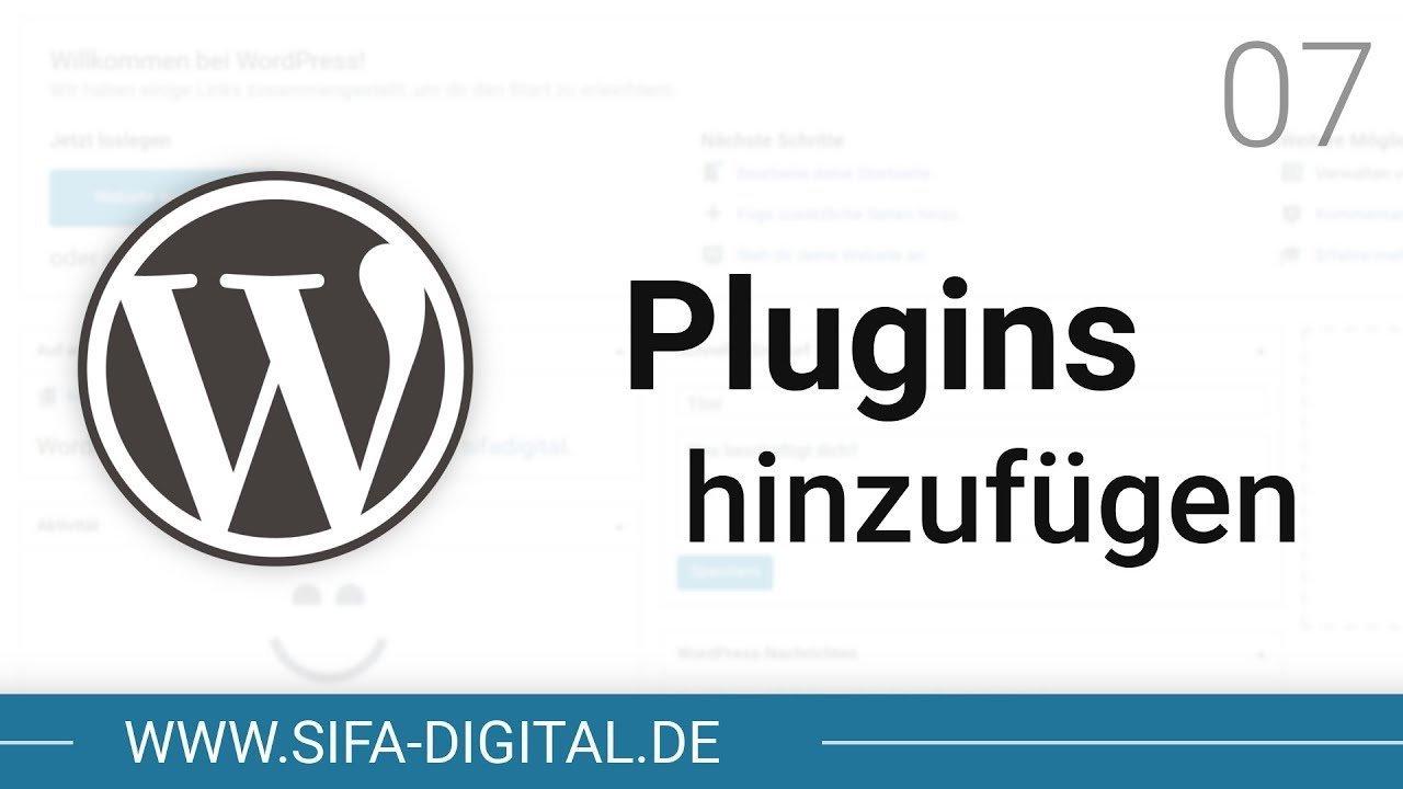 WordPress Grundkurs: Plugins & Funktionen hinzufügen #07 (4K) | SIFA Digital