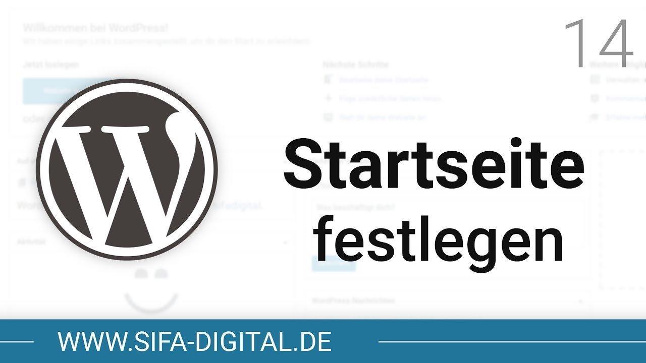 WordPress Grundkurs: Startseite & Beitragsseite festlegen #14 (4K) | SIFA Digital