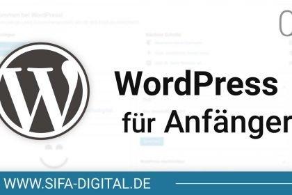 WordPress Grundkurs: WordPress für Anfänger! #01 (4K) | SIFA Digital
