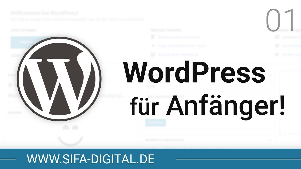 WordPress Grundkurs: WordPress für Anfänger! #01 (4K) | SIFA Digital