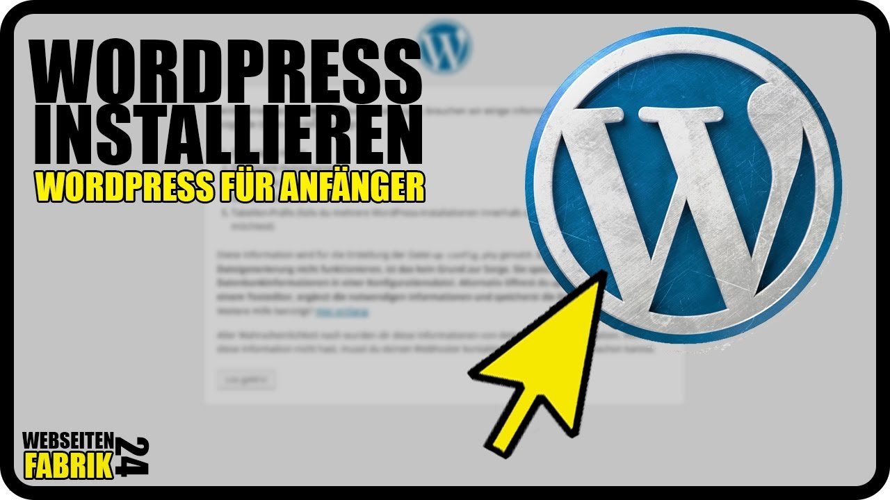 Wordpress installieren - Tutorial Deutsch/German - Wordpress Installation Blog erstellen Anfänger