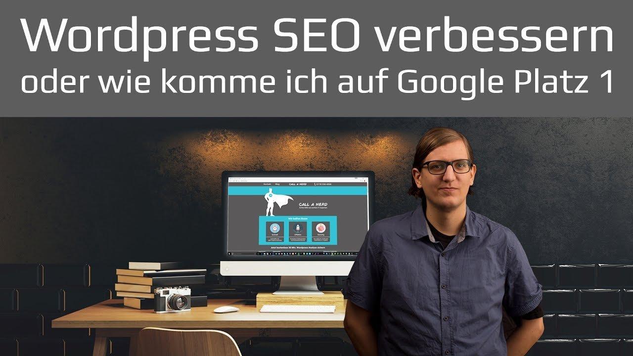 Wordpress SEO verbessern und Suchmaschinen Optimierung für Google 2017 deutsch