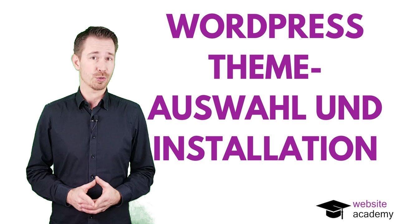 WordPress Theme: Auswahl und Installation