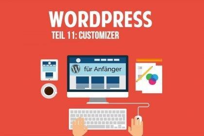 Wordpress und Blog für Anfänger - Customizer - [TUTORIAL]
