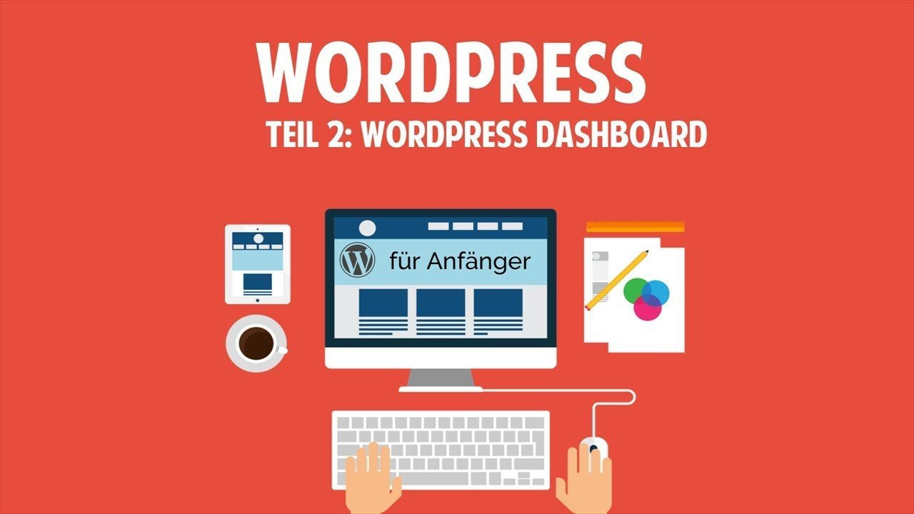 Wordpress und Blog für Anfänger - Wordpress Dashboard - [TUTORIAL]