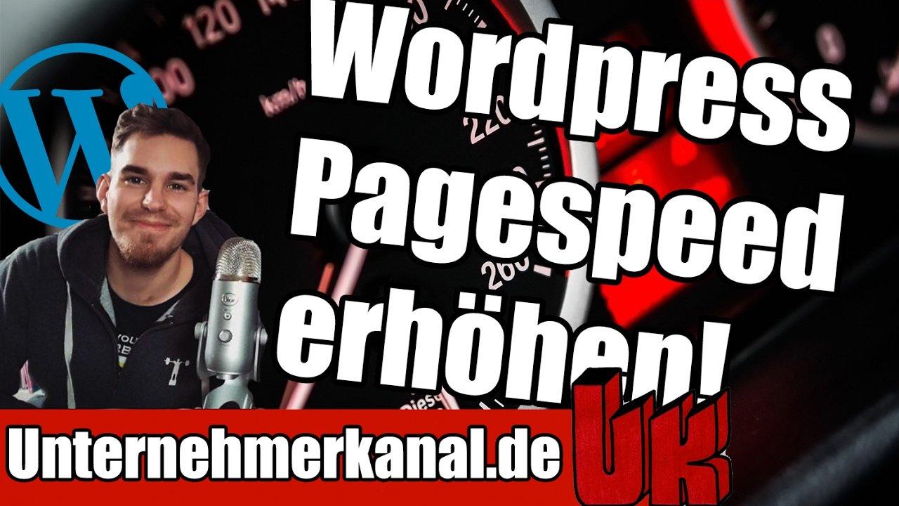 Wordpress Webseite schneller machen - Pagespeed Optimierung in 5 Schritten (inkl. Tools)