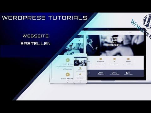 WordPress Website Erstellen - WordPress Tutorial DEUTSCH & GERMAN