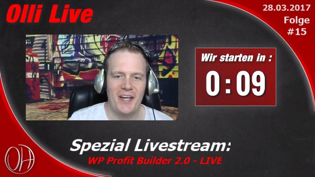 WP Profit Builder 2.0 - Spezial Livestream Deutsch - Olli Live #15