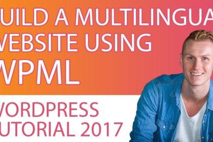 WPML Multilingual Plugin For Wordpress | Tutorial 2017